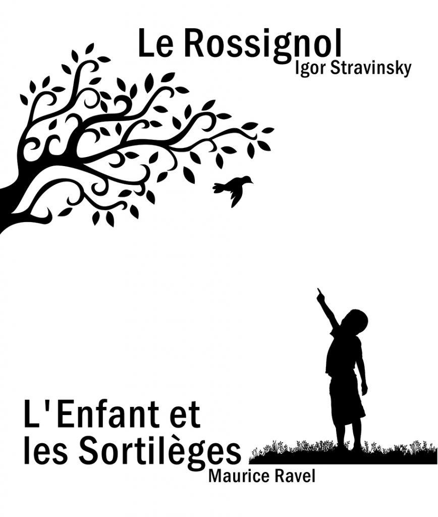 Le Rossignol and L'Enfant et les Sortileges