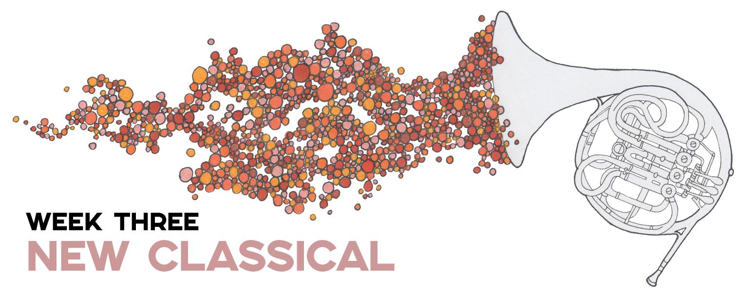 Week 3: New Classical