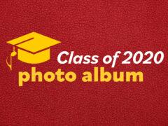 Class of 2020 photo album