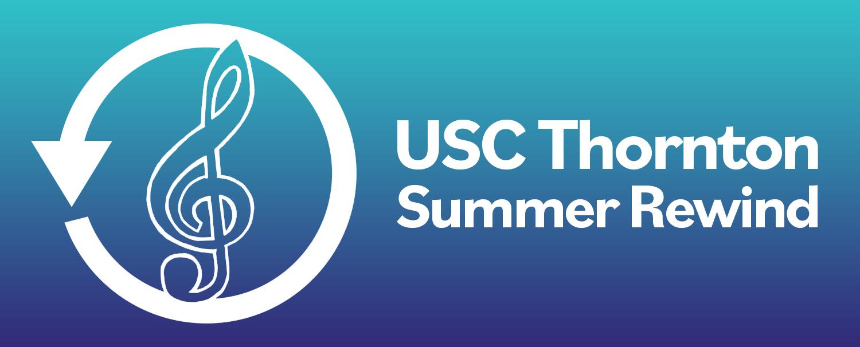 USC Thornton Summer Rewind